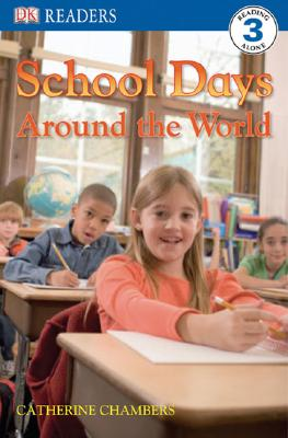 School Days Around the World By Chambers, Catherine