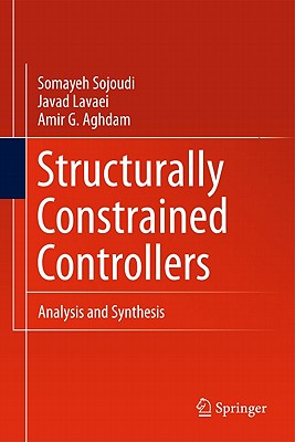 Structurally Constrained Controllers By Sojoudi, S.